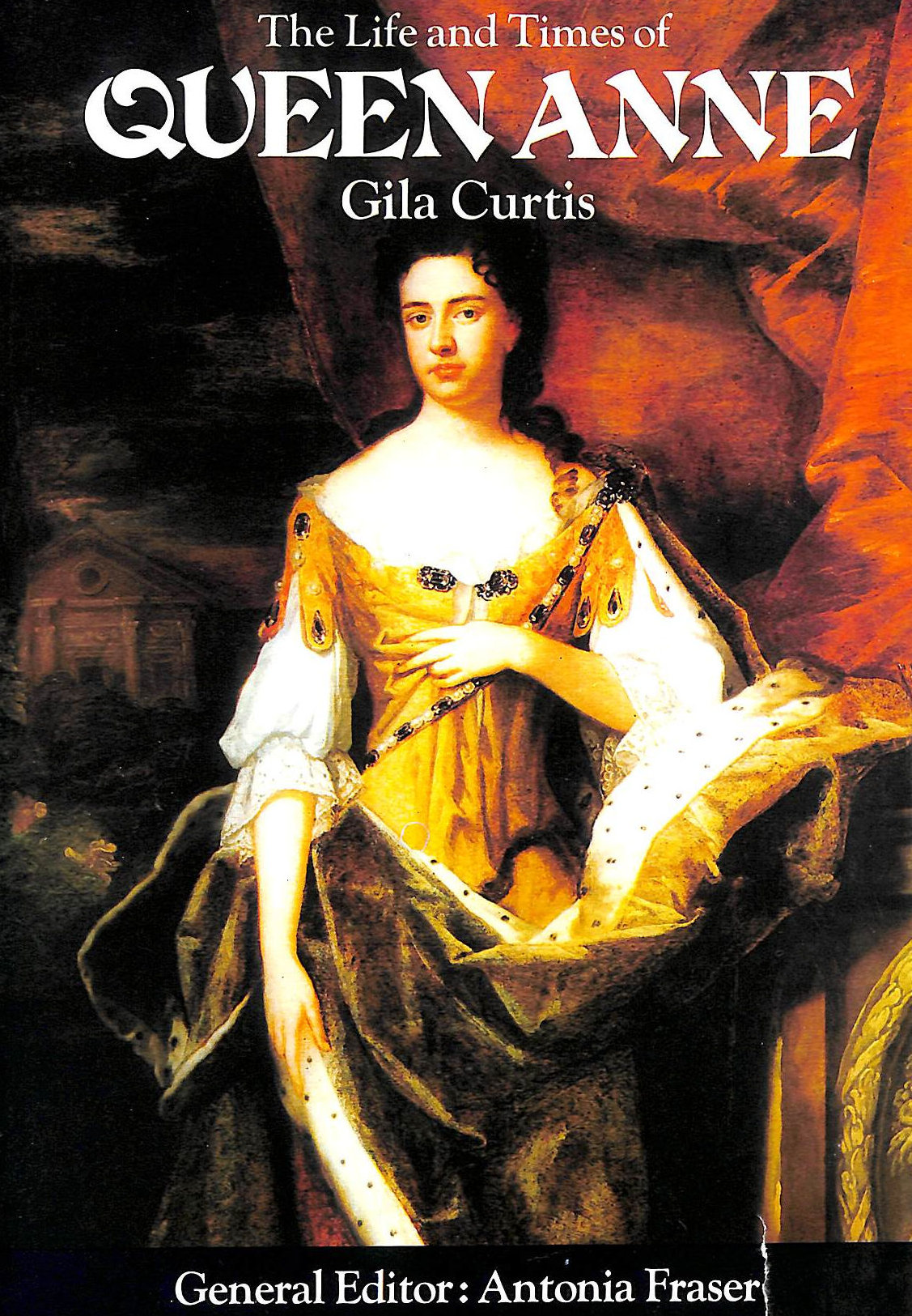Image for The Life And Times Of Queen Anne.