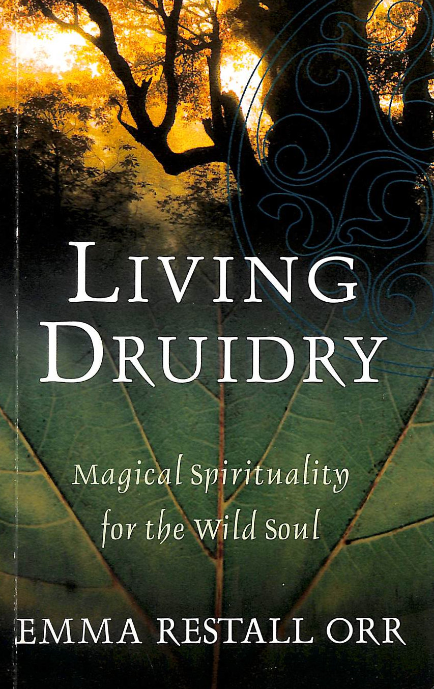 Image for Living Druidry: Magical Spirituality For The Wild Soul