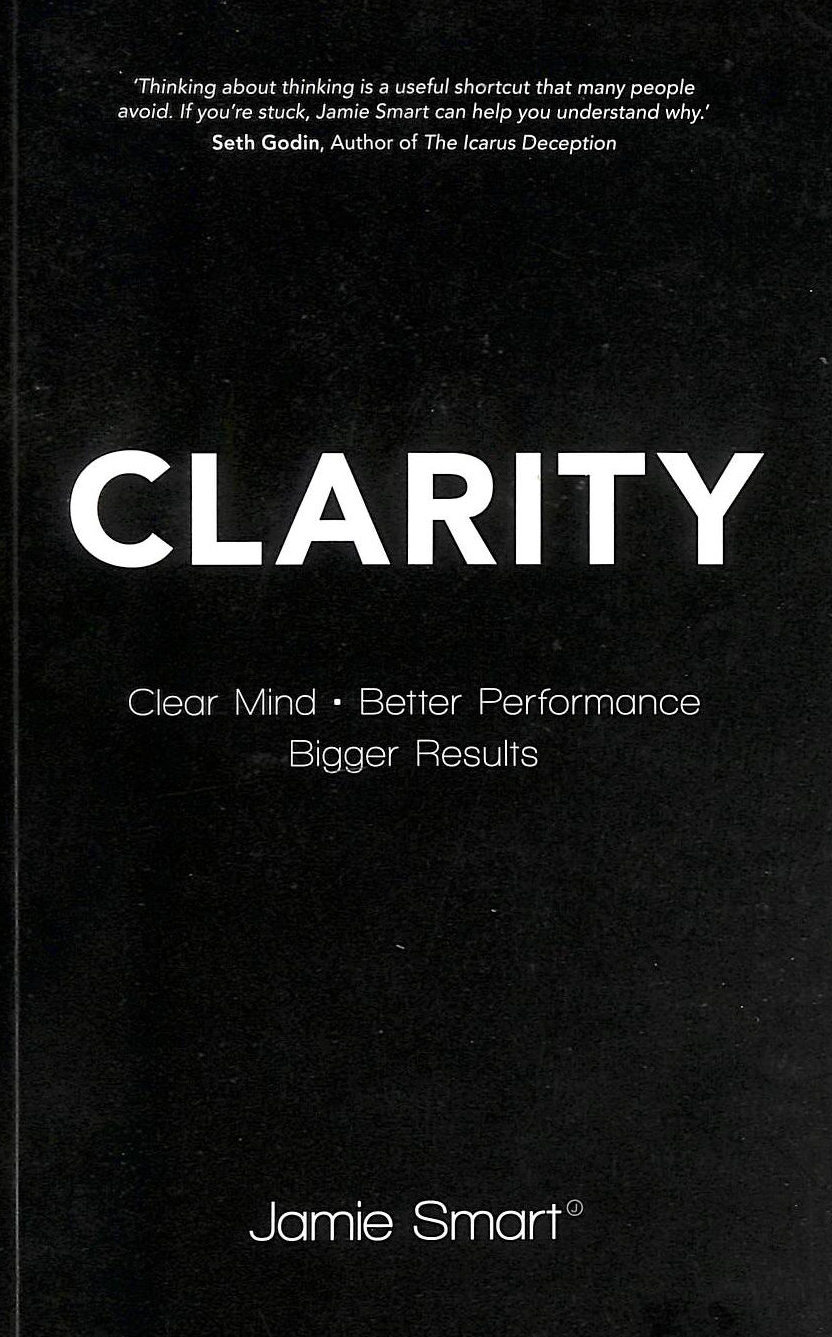 Image for Clarity: Clear Mind, Better Performance, Bigger Results