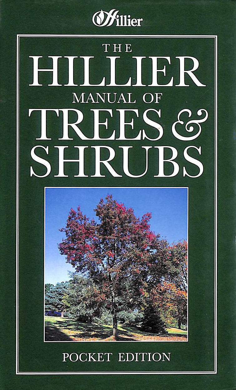 Image for The Hillier Manual Of Trees And Shrubs
