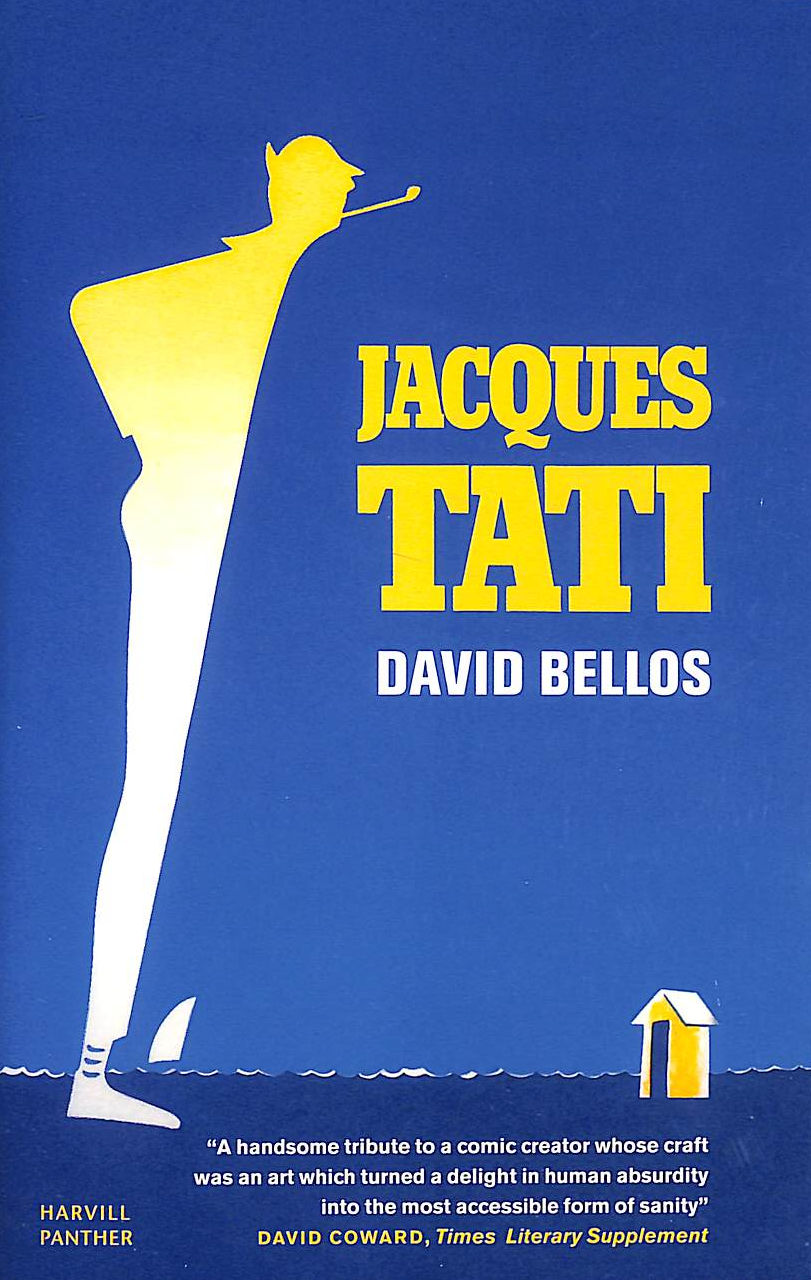 Image for Jacques Tati: His Life And Art (Panther)