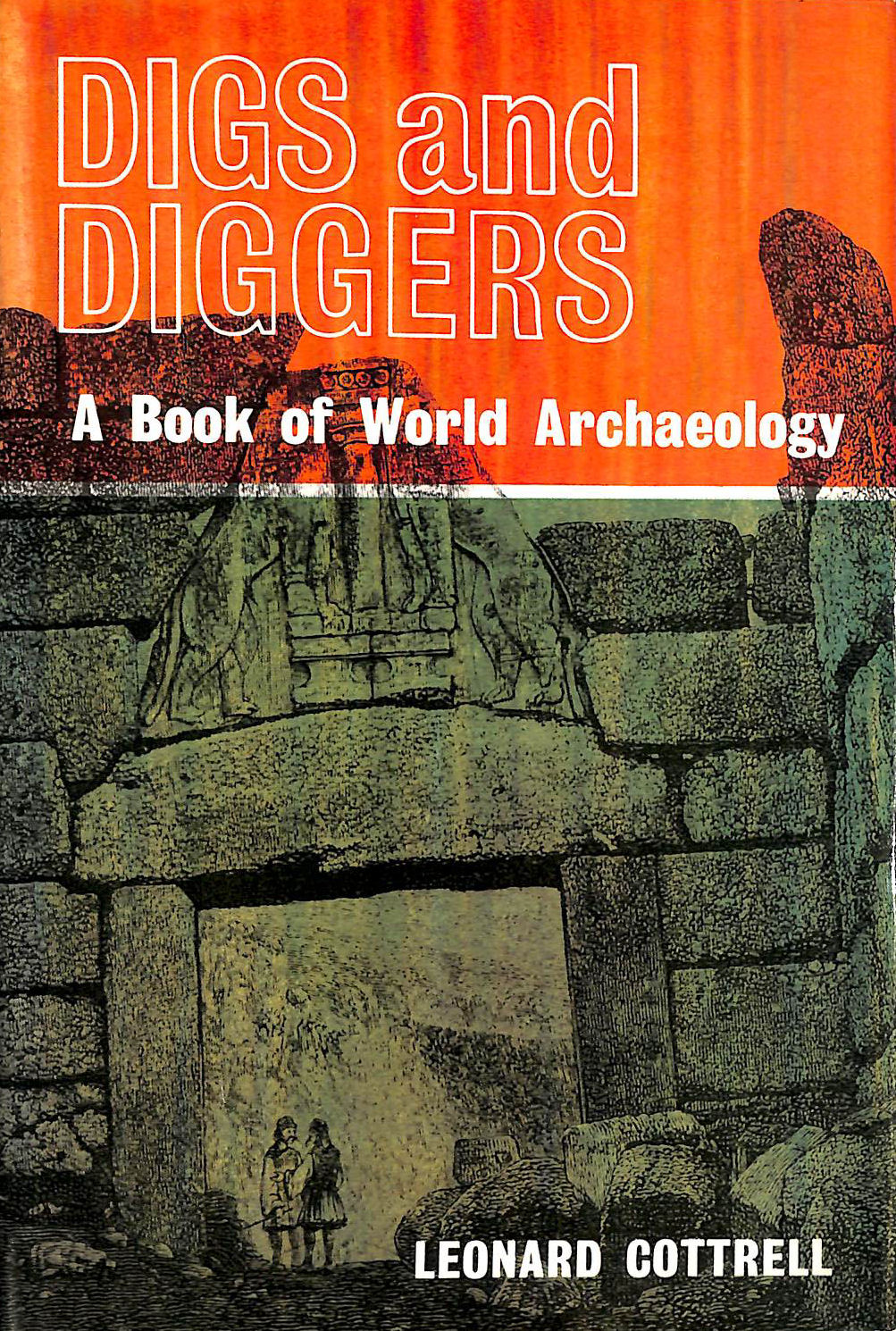 Image for Digs And Diggers: A Book Of World Archaeology