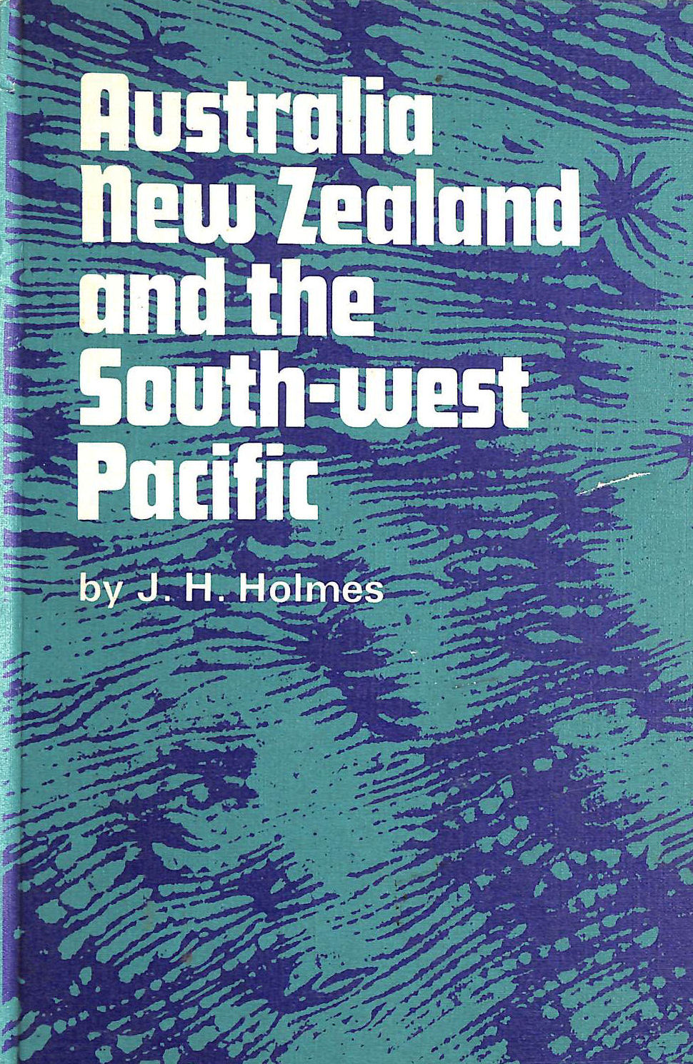 Image for Australia, New Zealand And The South West Pacific (Nelson's Geography Texts)