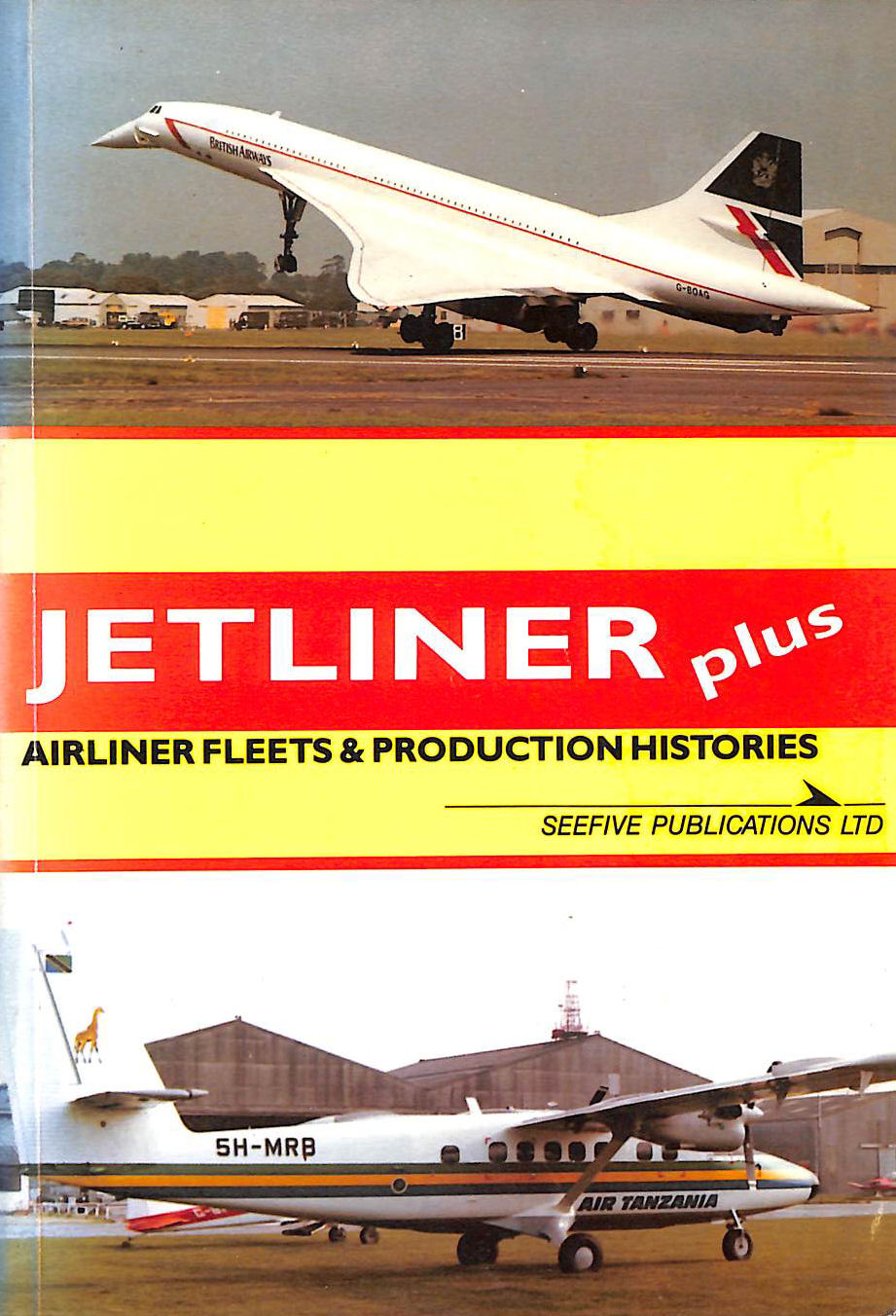 Image for Jetliner Plus Airliner Fleets And Production Histories