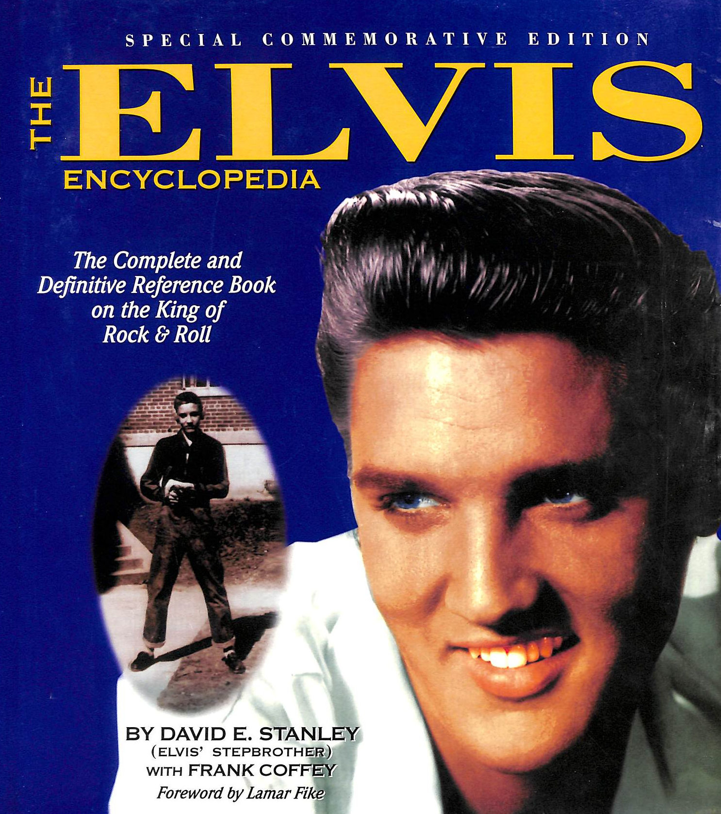Image for The Elvis Encyclopedia: The Complete And Definitive Reference Book On The King Of Rock & Roll