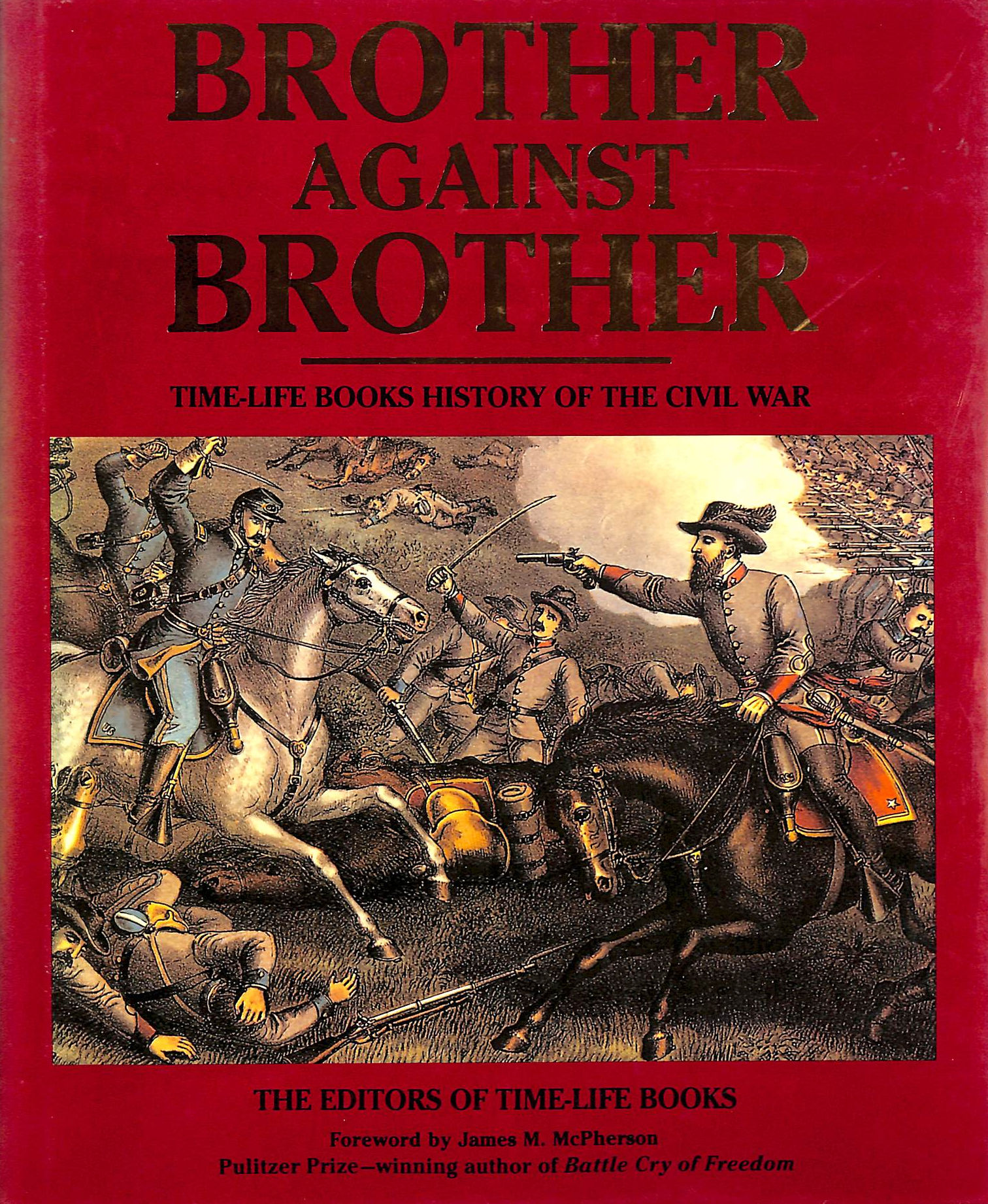 Image for Brother Against Brother: Time-Life Books History Of The Civil War