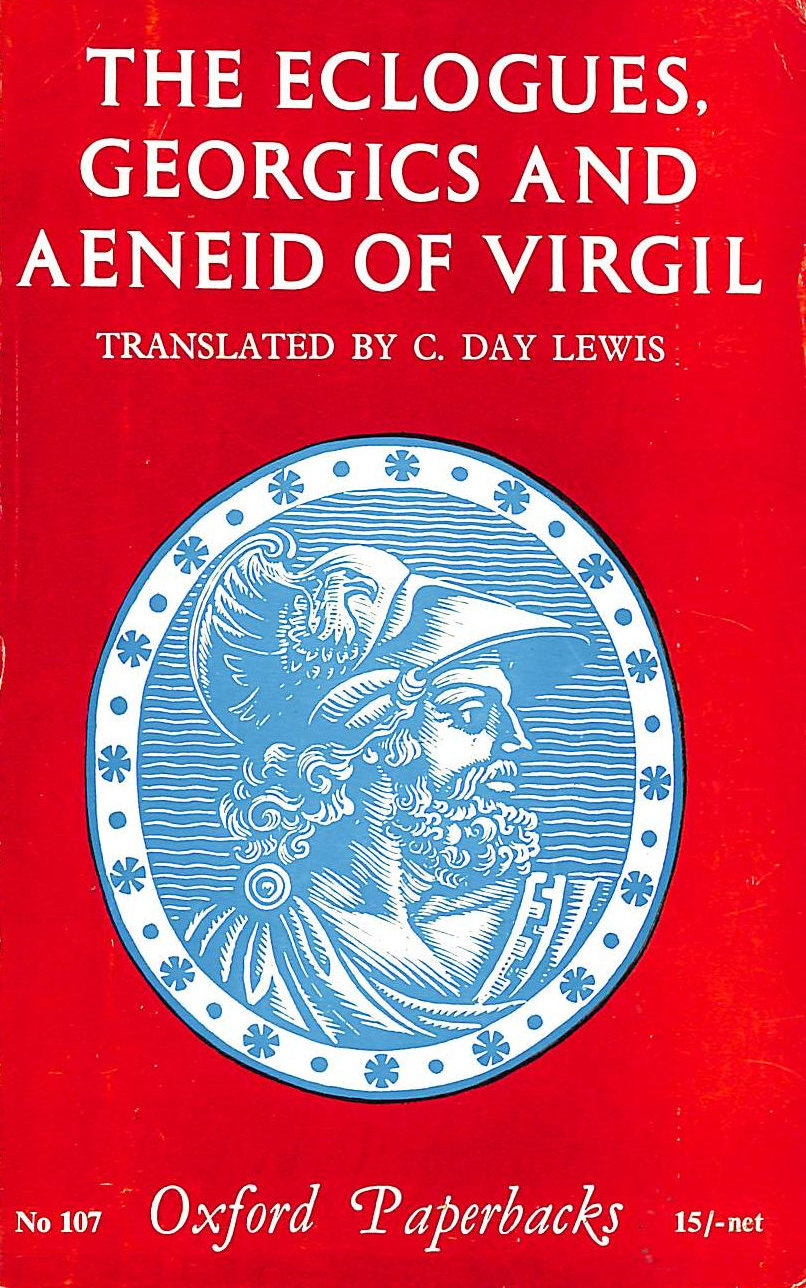 Image for The Eclogues, Georgics And Aeneid Of Virgil (Oxford Paperbacks)
