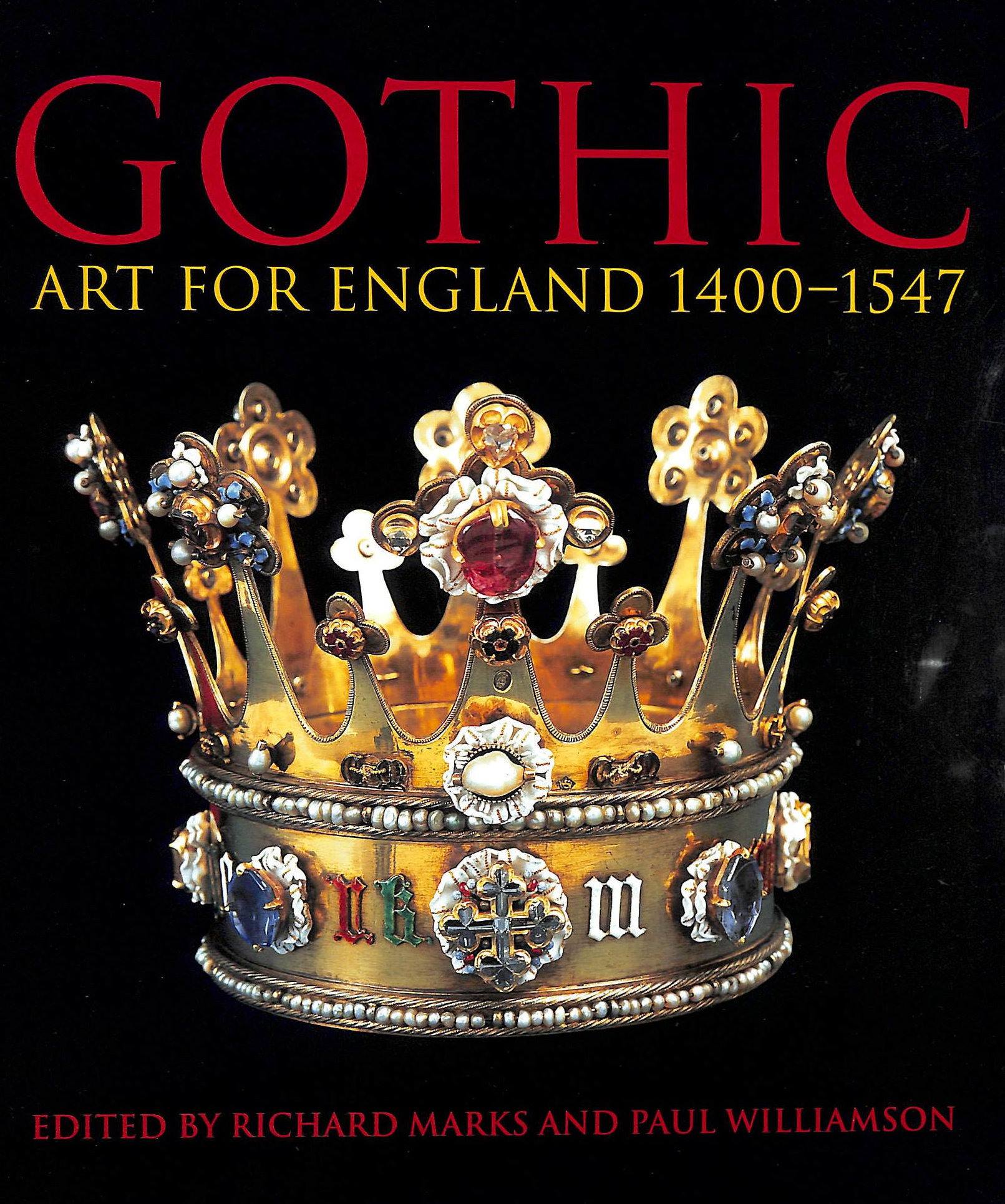 Image for Gothic: Art For England : Art For England 1400-1547