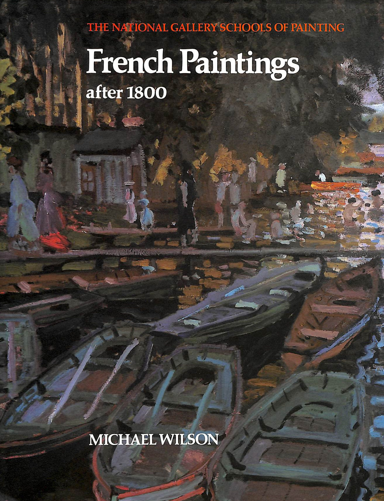 Image for French Paintings After 1800 (The National Gallery Schools Of Painting)