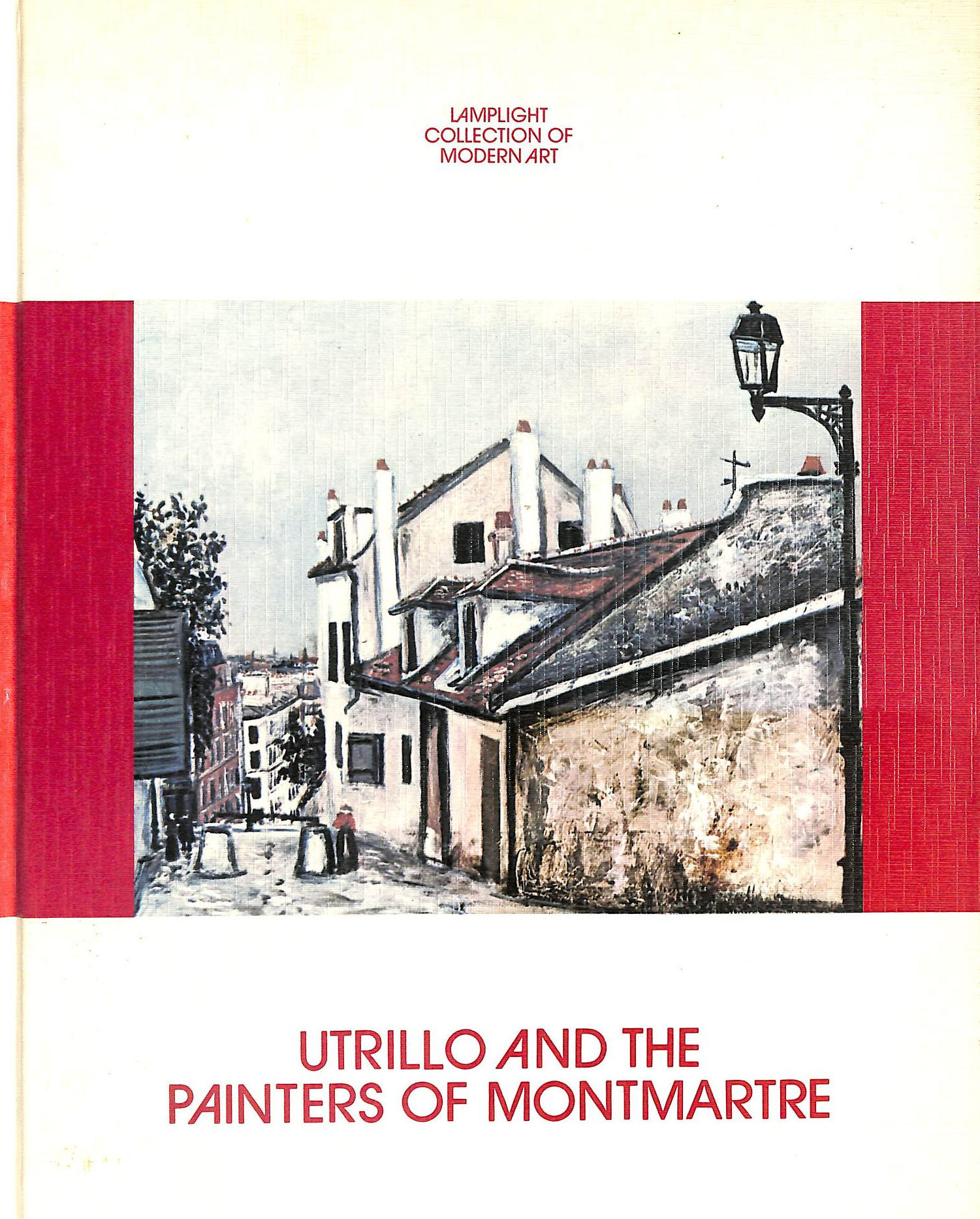 Image for Utrillo And The Painters Of Montmartre