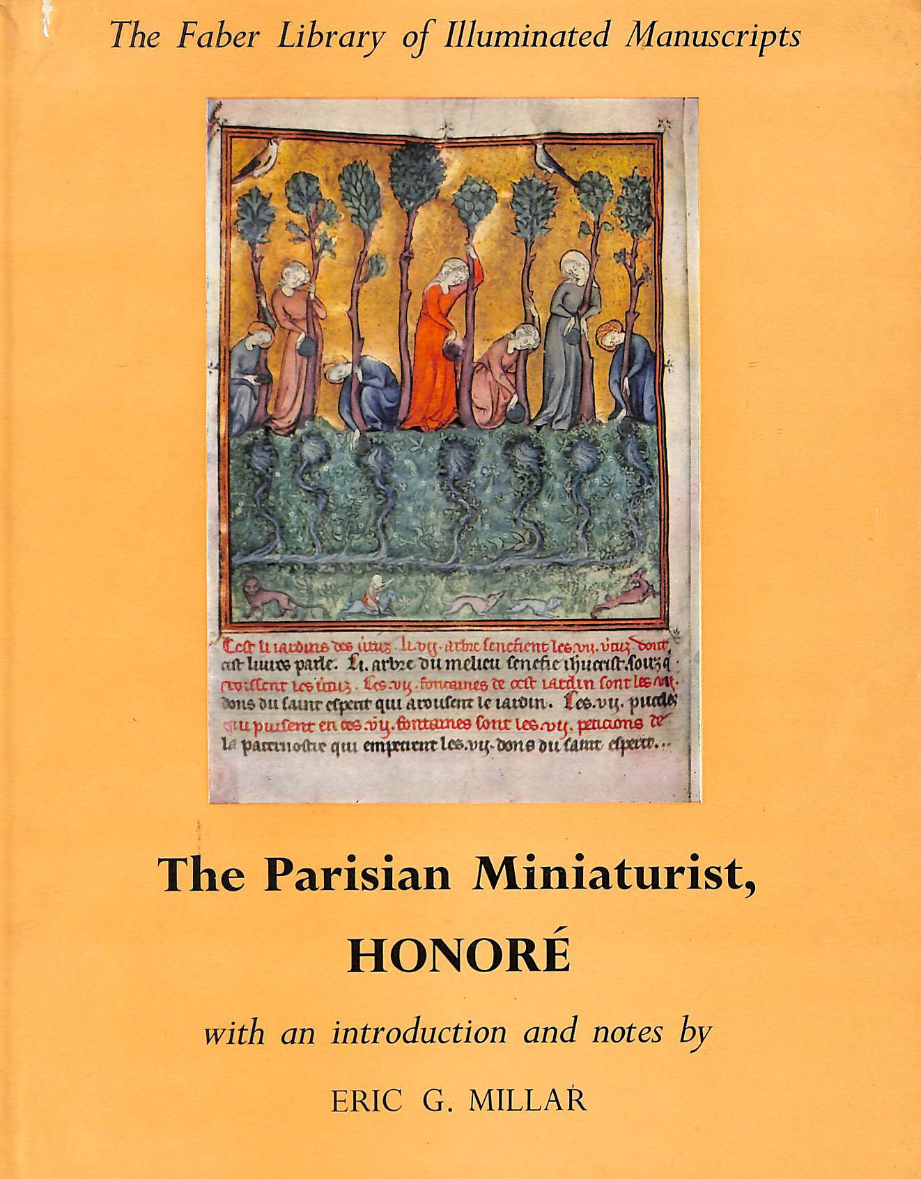 Image for The Parisian Miniaturist Honore. Reproductions. With An Introduction And Notes By Eric G. Millar (Faber Gallery Of Illuminated Manuscripts.)