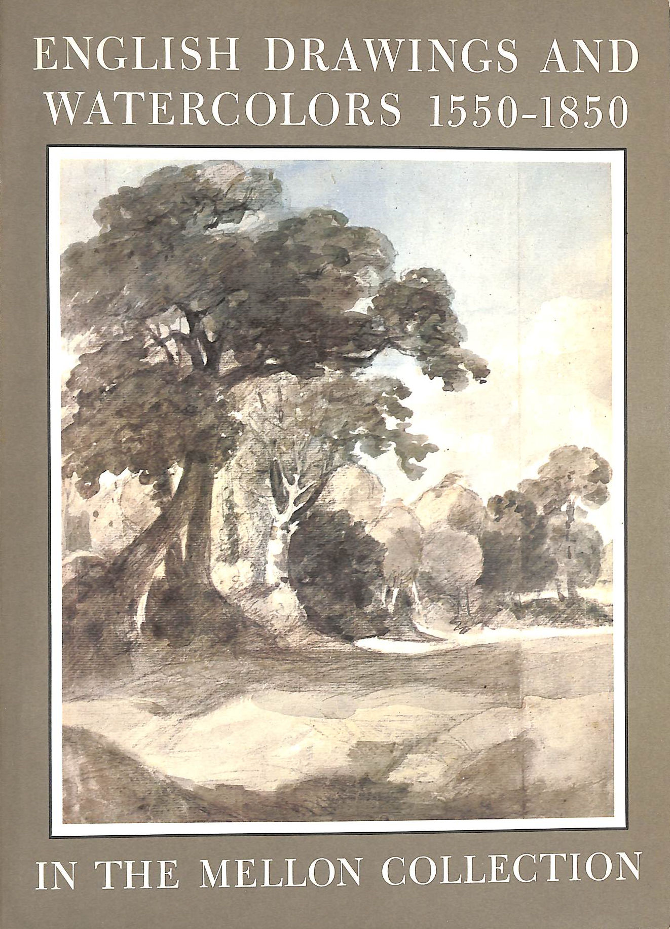 Image for English Drawings And Watercolors 1550-1850 In The Collection Of Mr. And Mrs. Paul Mellon