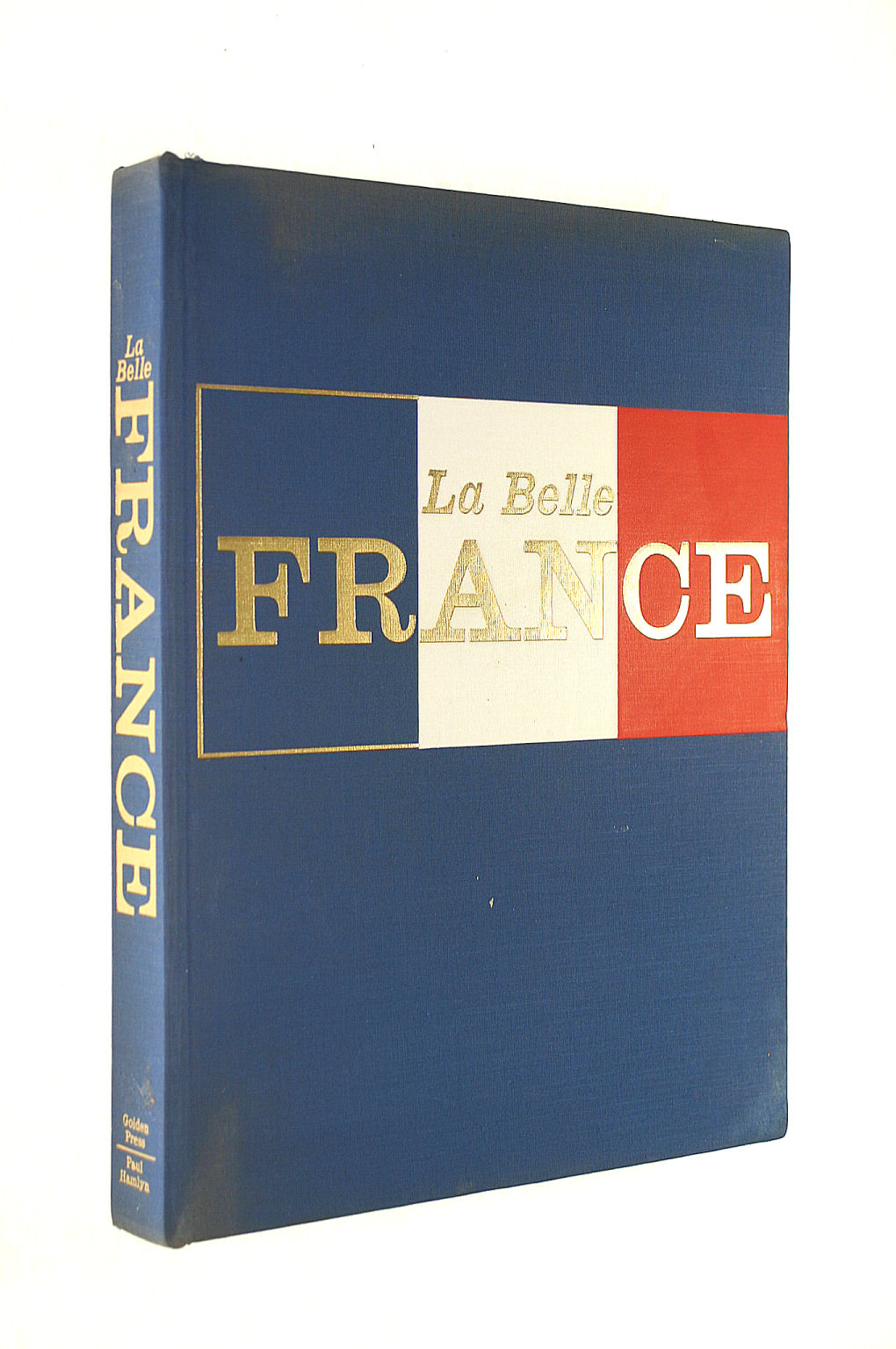 Image for La Belle France: A Gourmet's Guide To The French Provinces