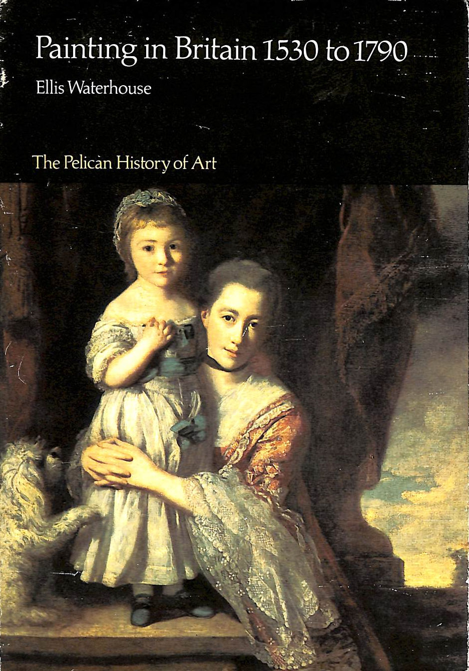 Image for Painting In Britain, 1530-1790 (Pelican History Of Art)