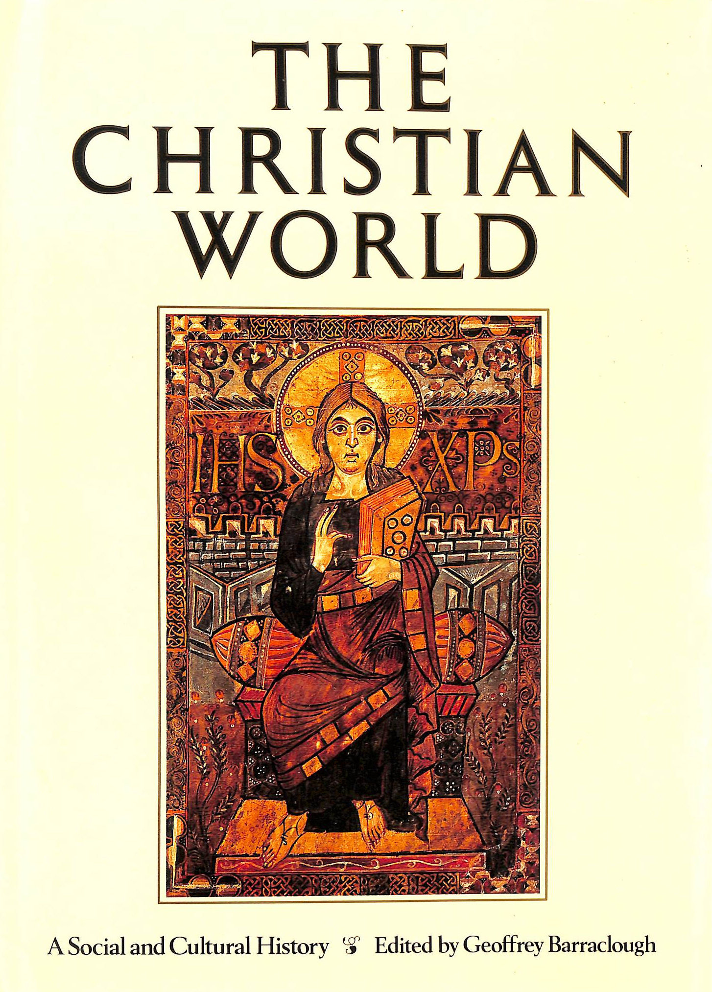 Image for Christian World: A Social And Cultural History Of Christianity