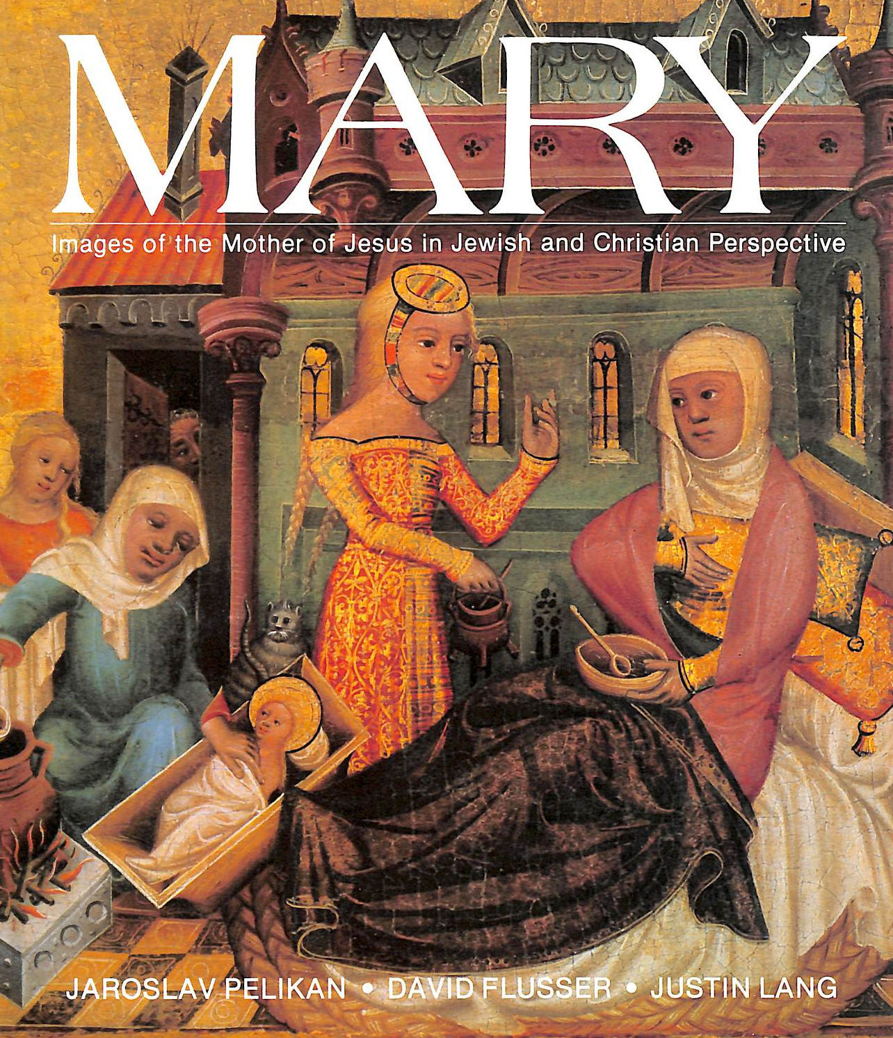 Image for Mary: Images Of The Mother Of Jesus In Jewish And Christian Perspective