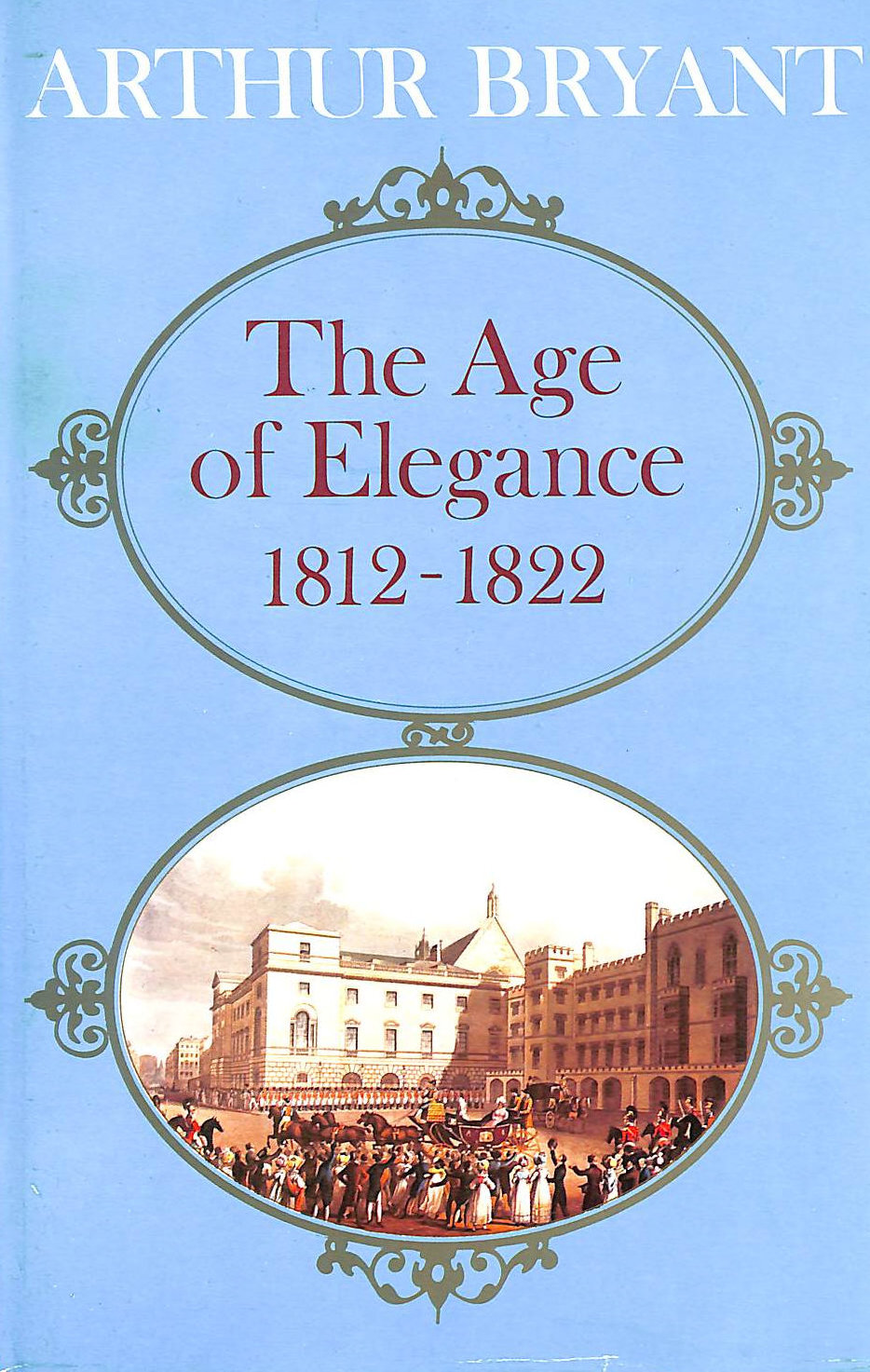 Image for The Age Of Elegance 1812-1822