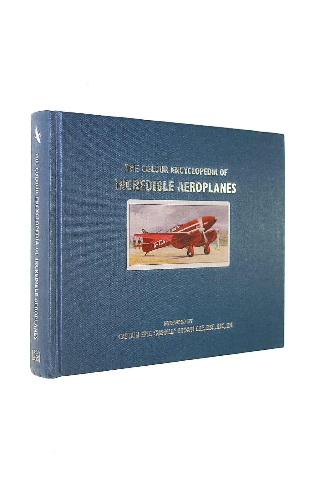 Image for The Colour Encyclopedia Incredible Aeroplanes