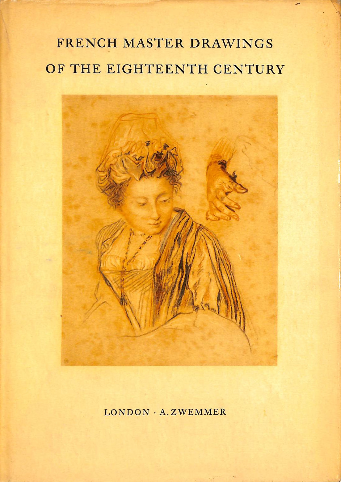Image for French Master Drawings Of The Eighteenth Century