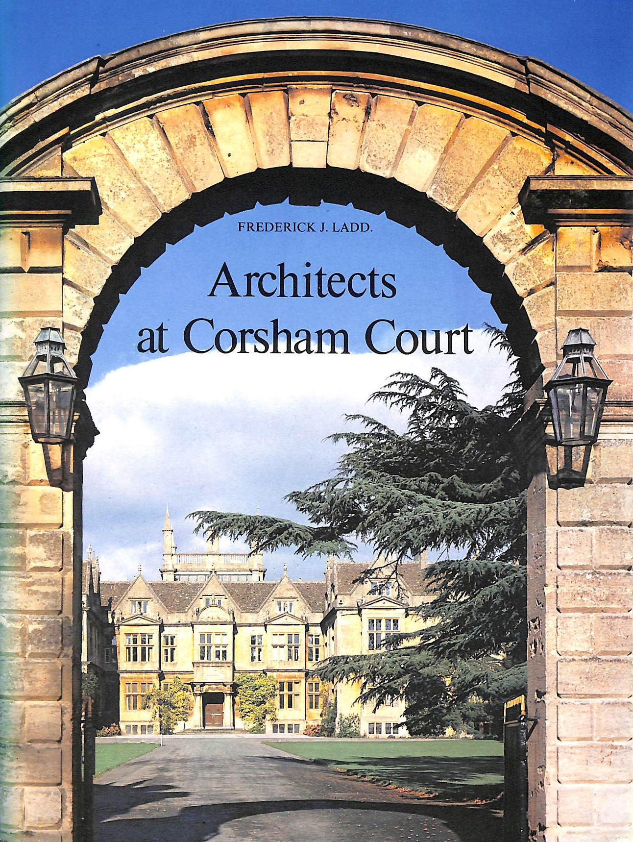 Image for Architects At Corsham Court: A Study In Revival Style Architecture And Landscaping