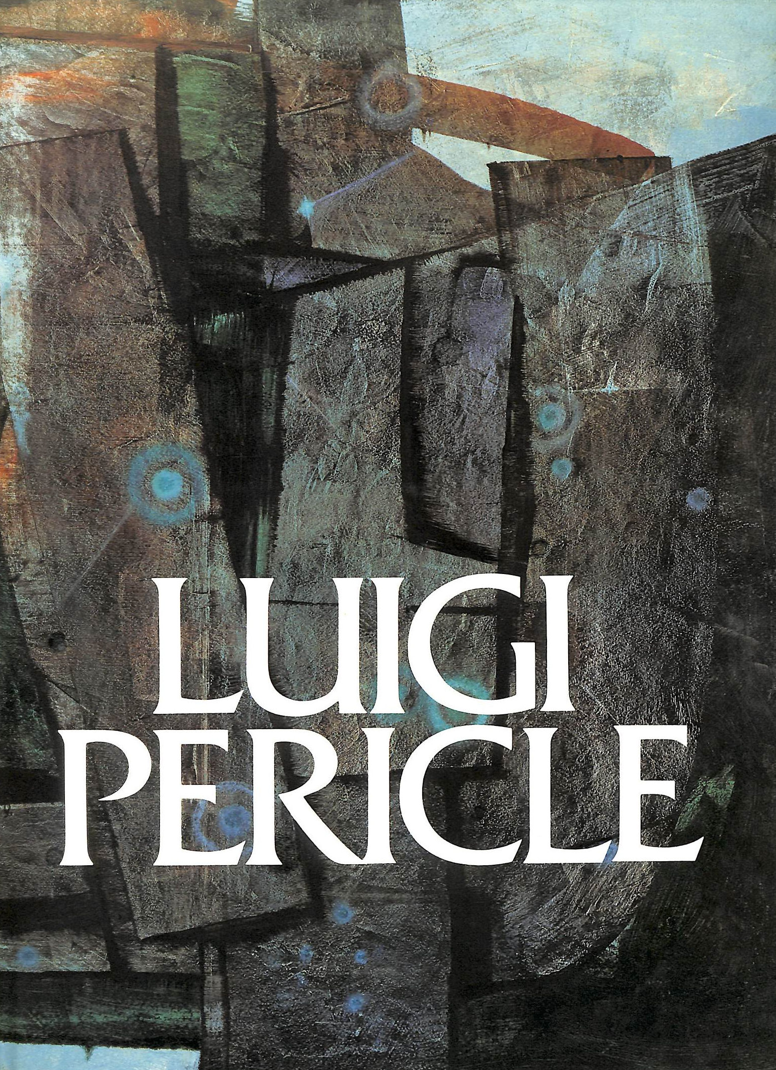 Image for Luigi Pericle: 1916-2001. Beyond The Visible