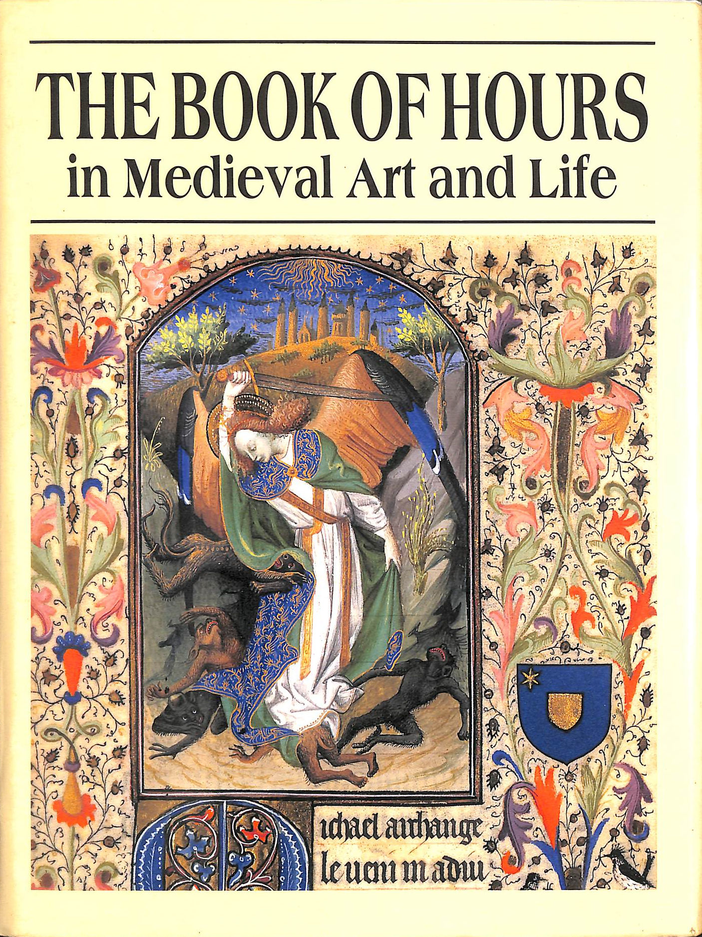Image for Book Of Hours In Late Mediaeval Art And Life