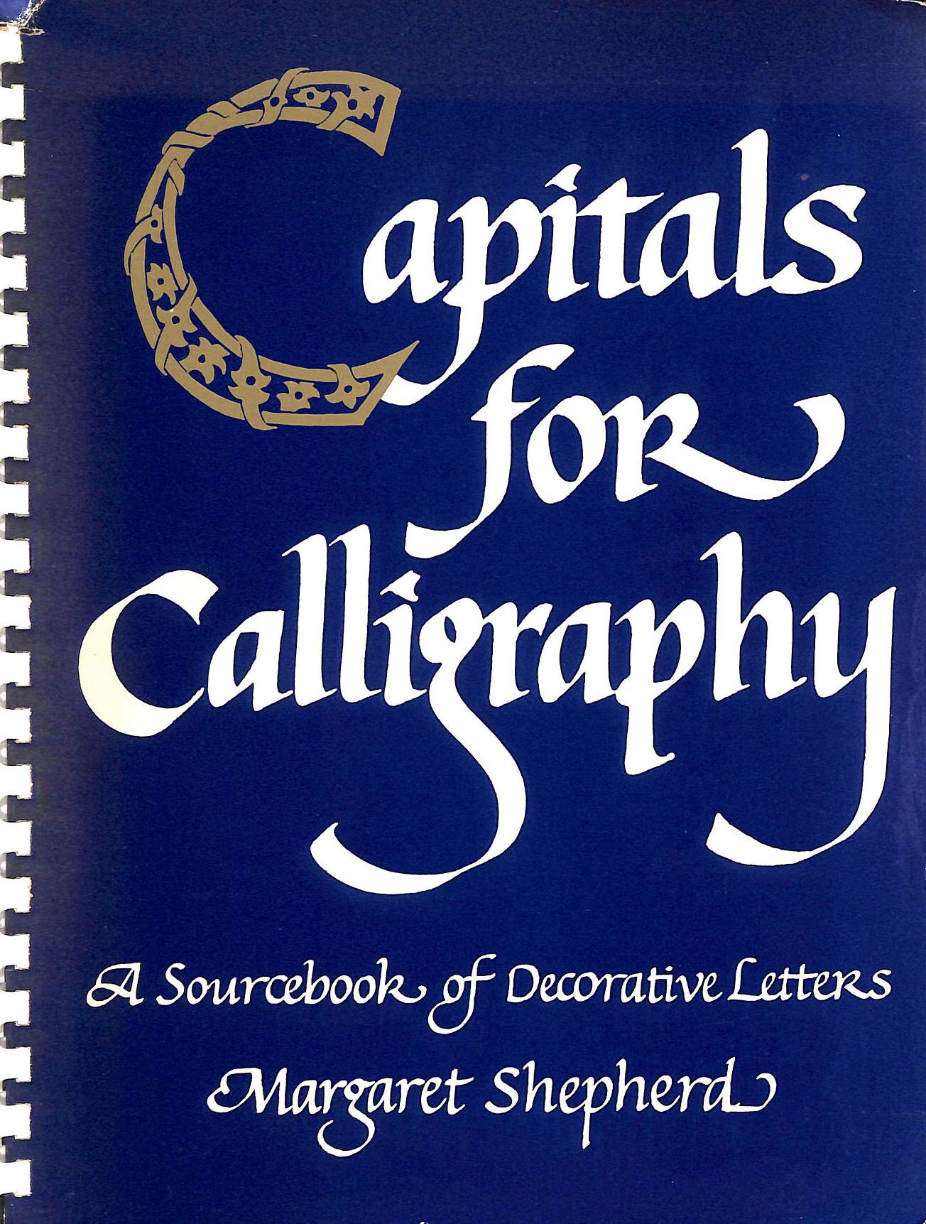 Image for Capitals For Calligraphy: Source Book Of Decorative Letters