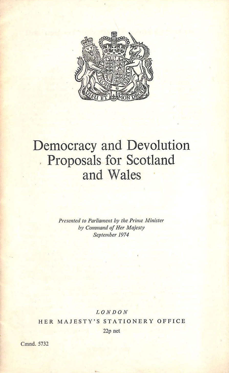 Image for Democracy And Devolution Proposals For Scotland And Wales