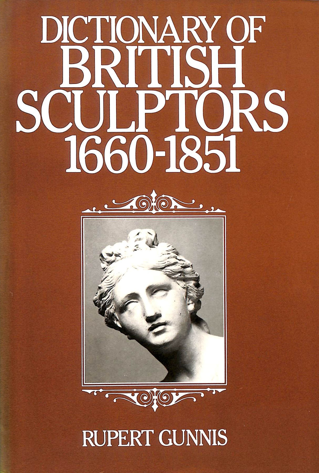 Image for Dictionary Of British Sculptors 1660-1851