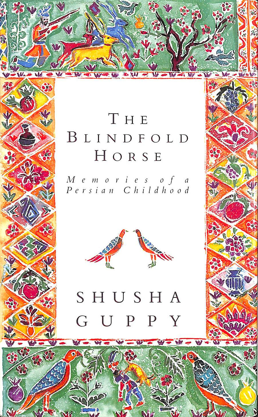 Image for Blindfold Horse: Memories Of A Persian Childhood