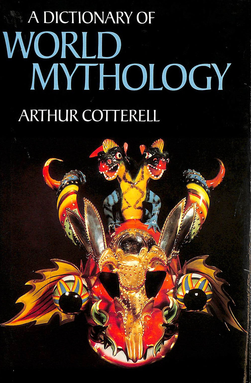 Image for Dictionary Of World Mythology