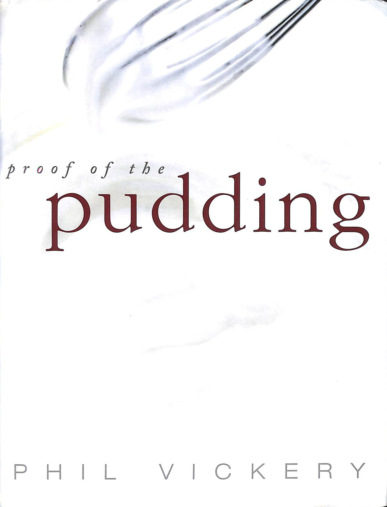 Image for Proof Of The Pudding
