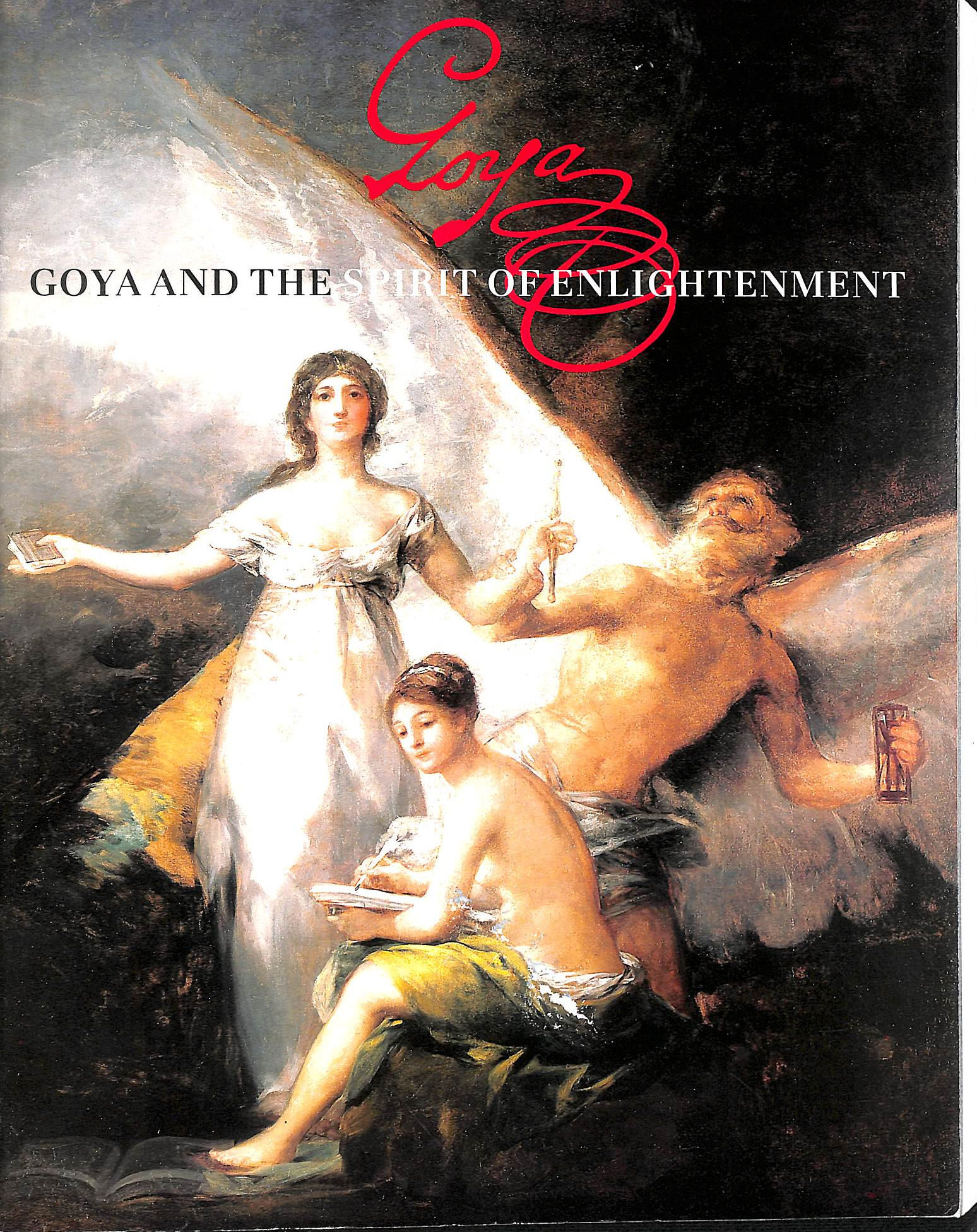 Image for Goya And The Spirit Of Enlightenment