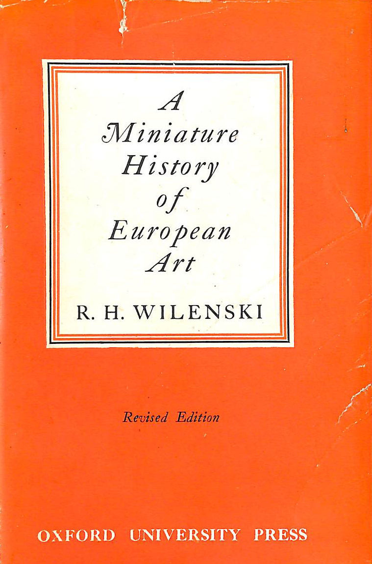 Image for A Miniature History Of European Art.