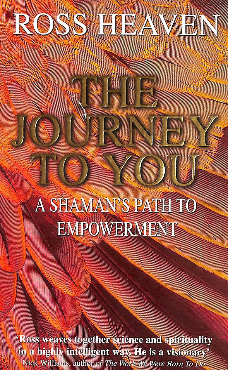 Image for Journey To You : A Shaman's Path To Empowerment