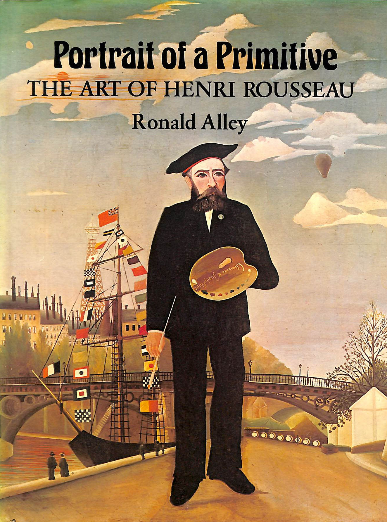 Image for Portrait Of A Primitive: Art Of Henri Rousseau
