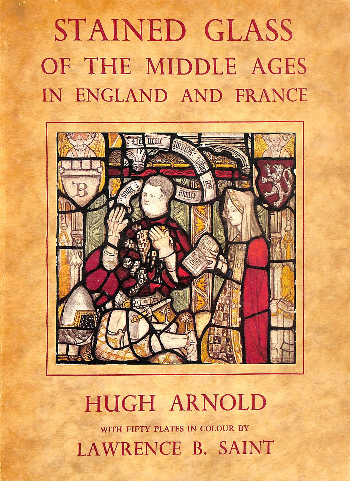 Image for Stained Glass Of The Middle Ages In England & France