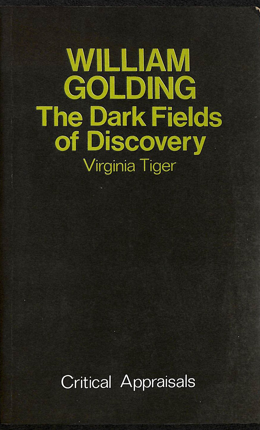 Image for William Golding: The Dark Fields Of Discovery