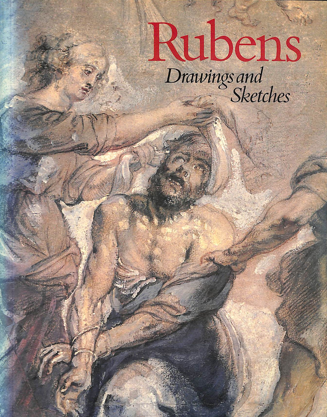 Image for Rubens Drawings And Sketches : Catalogue Of An Exhibition