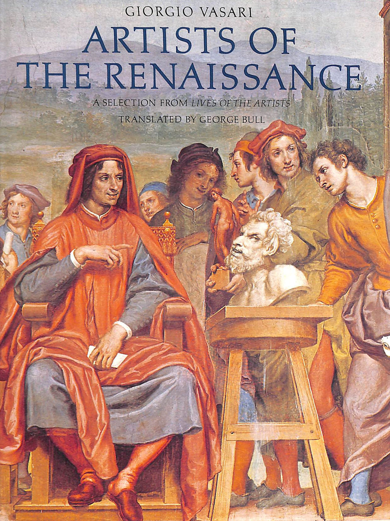Image for Artists Of The Renaissance: A Selection From Lives Of The Artists