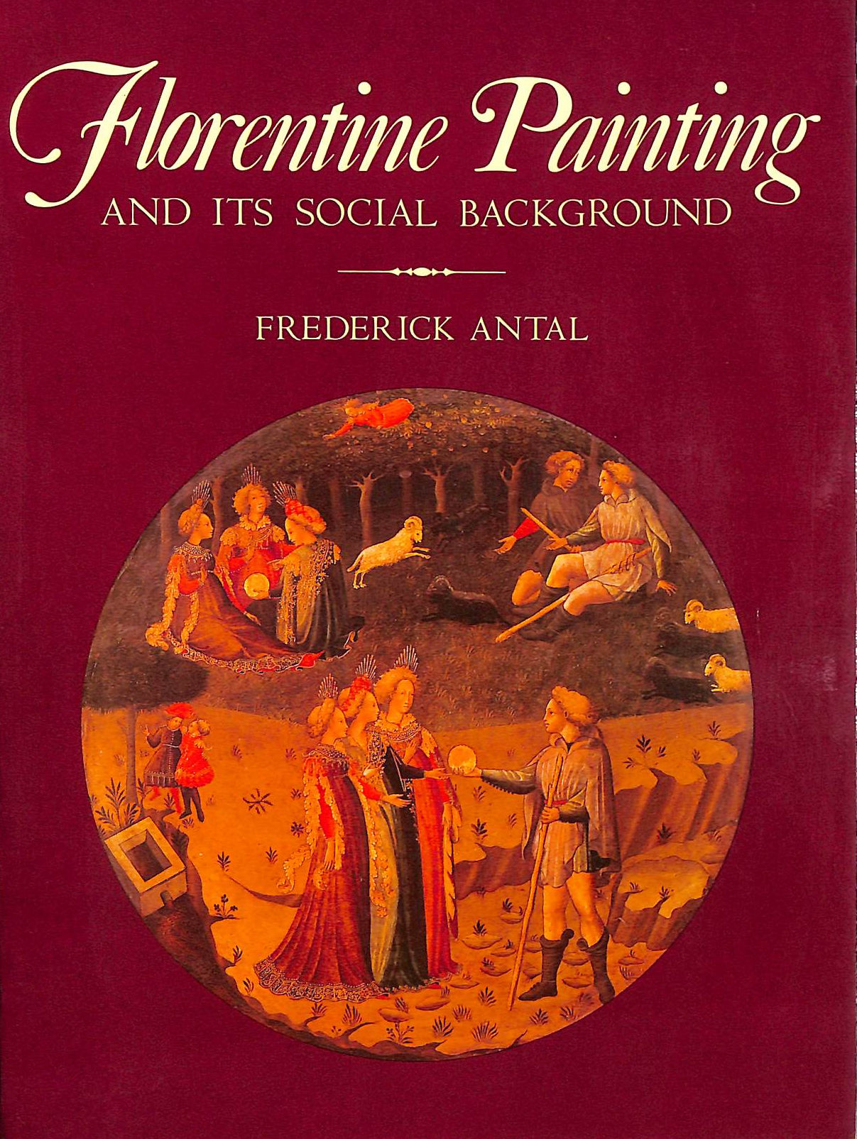Image for Florentine Painting And Its Social Background