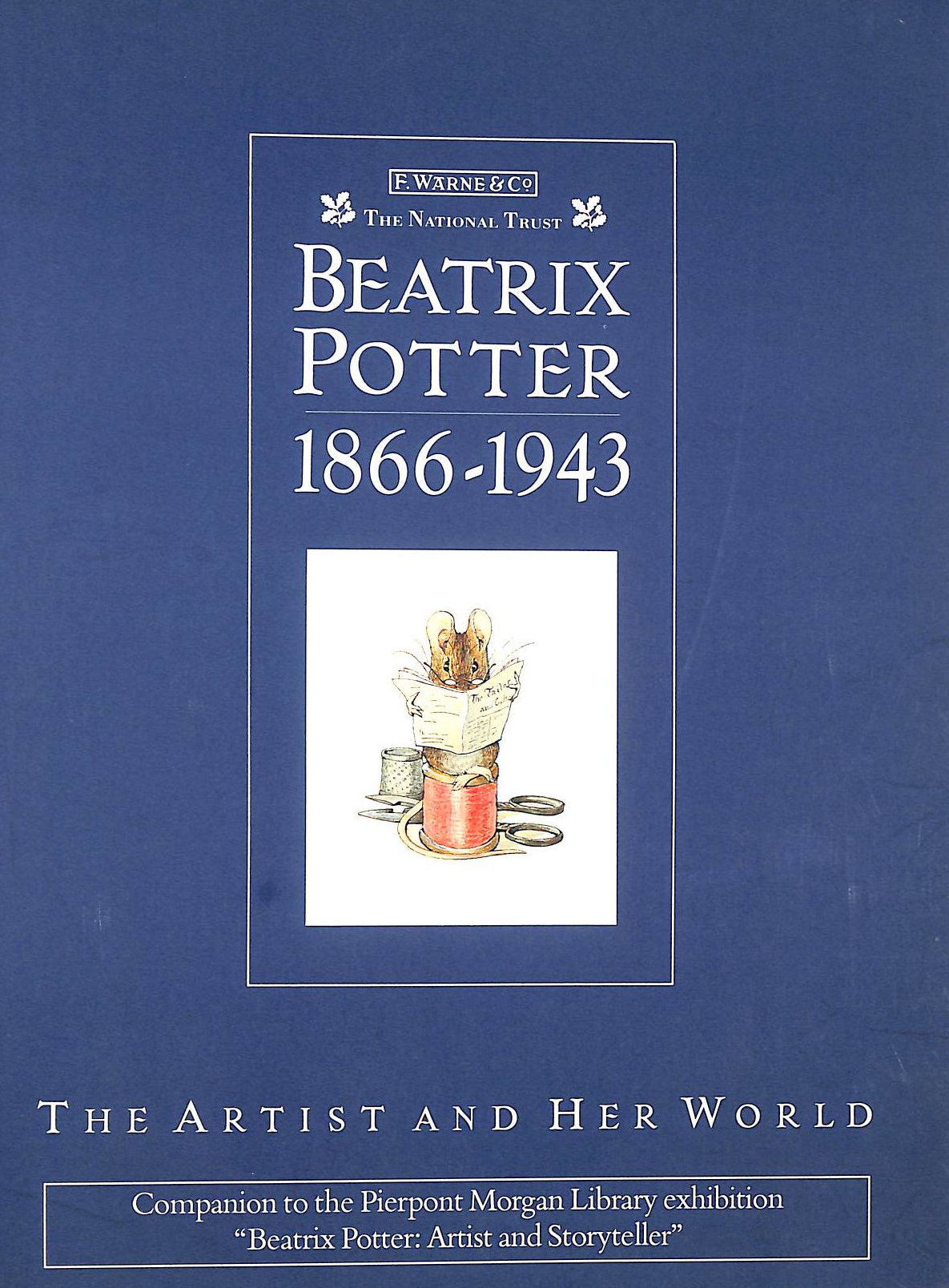 Image for Beatrix Potter 1866-1943: The Artist And Her World