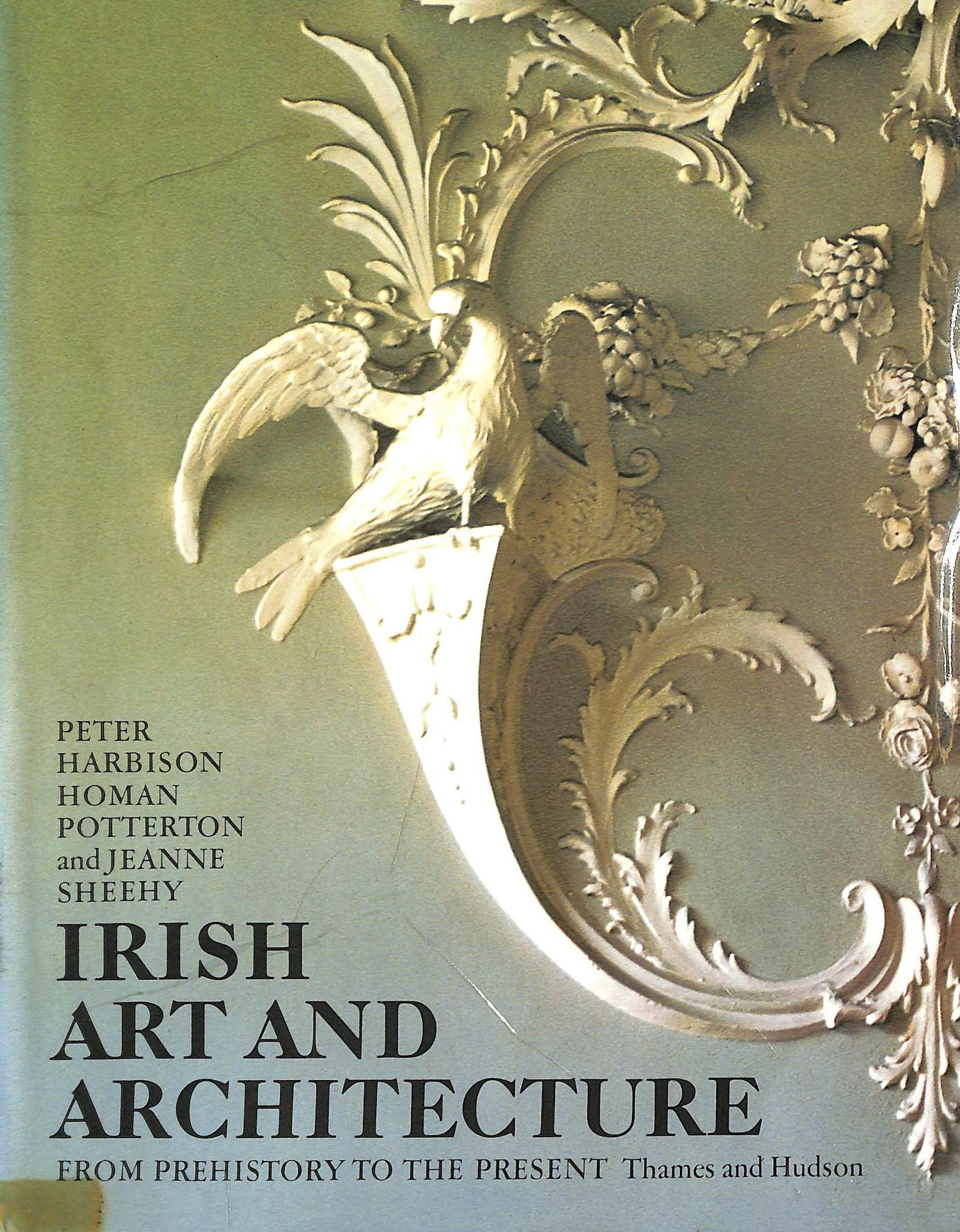 Image for Irish Art And Architecture From Pre-History To The Present