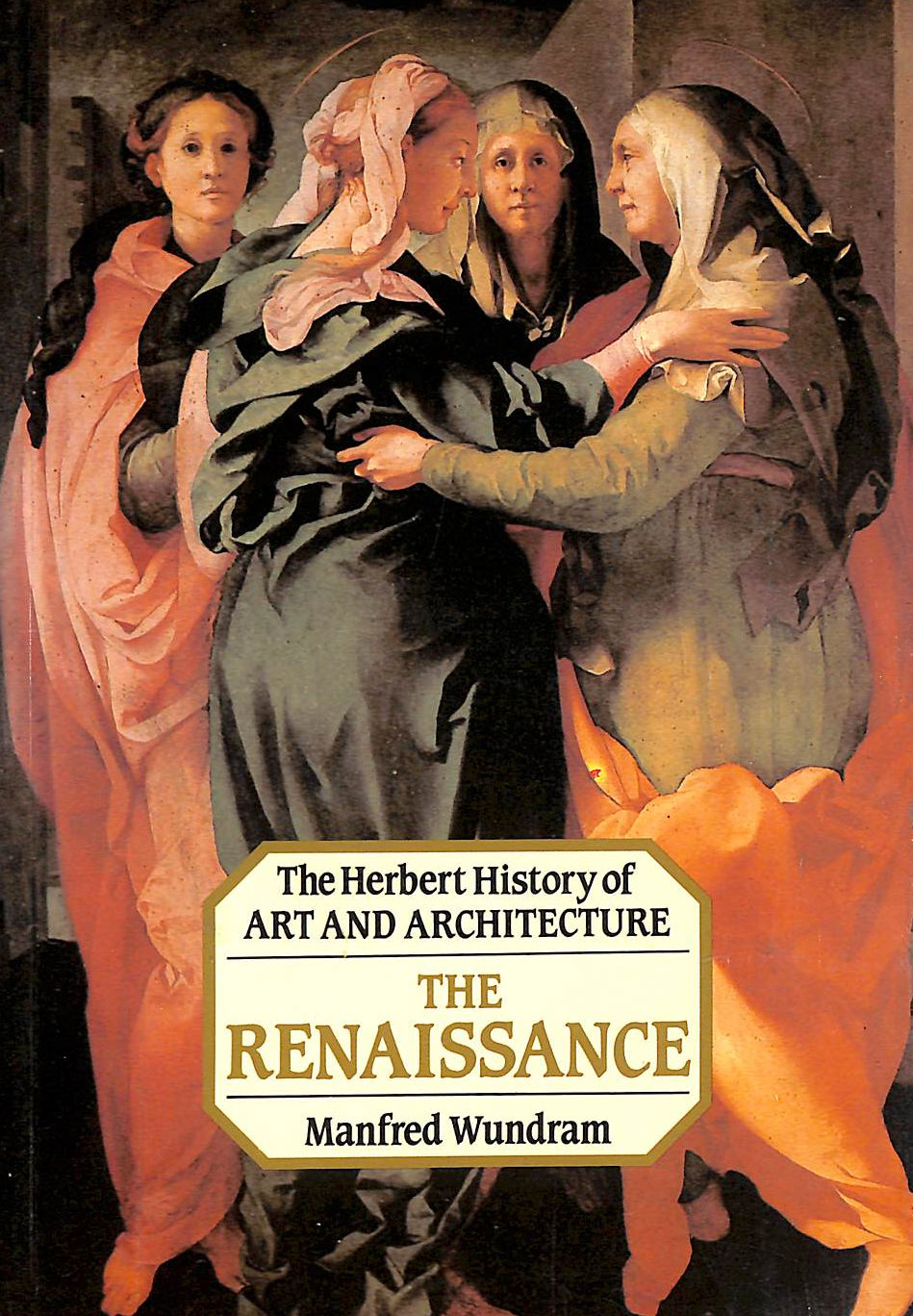 Image for The Renaissance (History Of Art & Architecture S.)