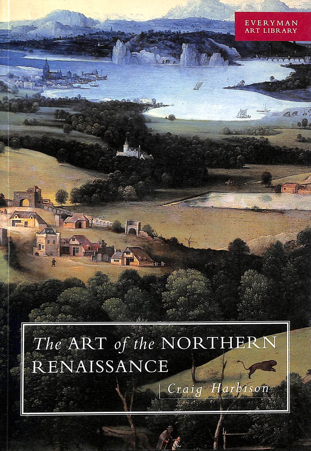 Image for Art Of The Northern Renaissance (Everyman Art Library)