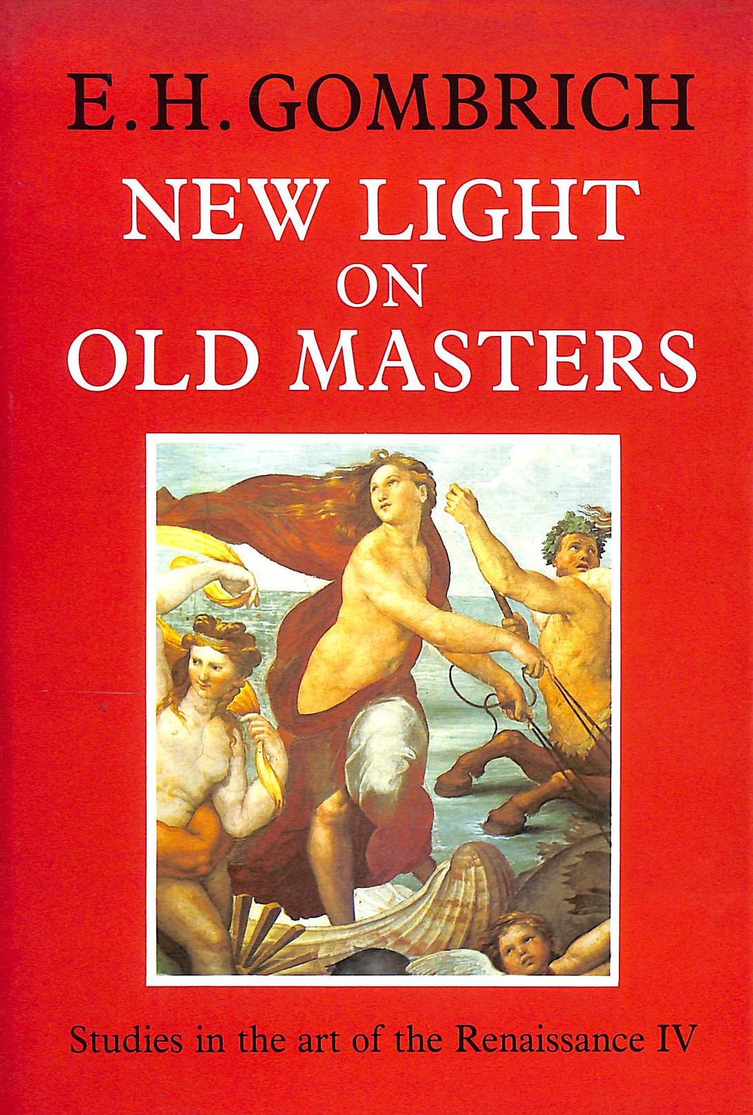 Image for New Light On Old Masters (Studies In The Art Of The Renaissance)