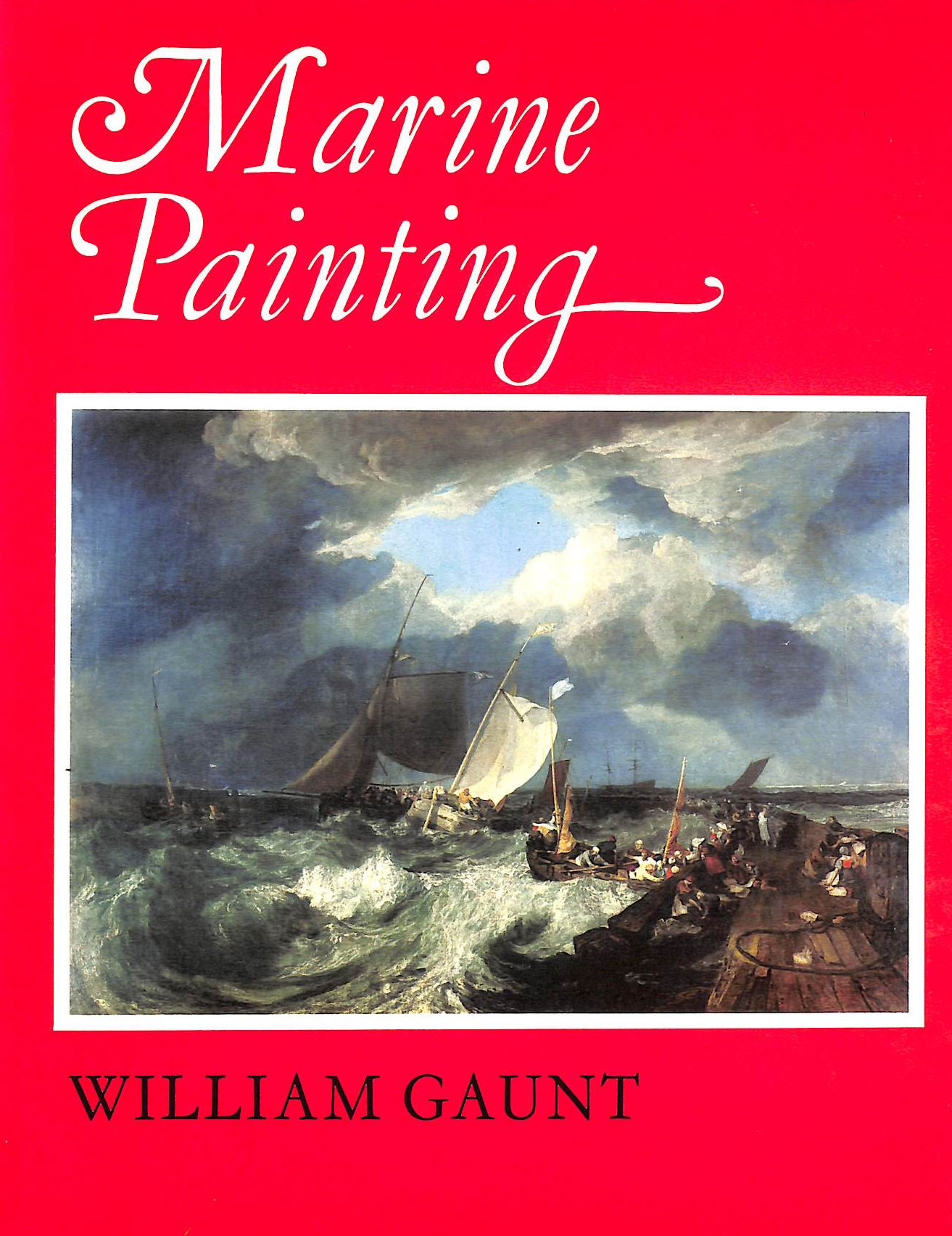 Image for Marine Painting: An Historical Survey