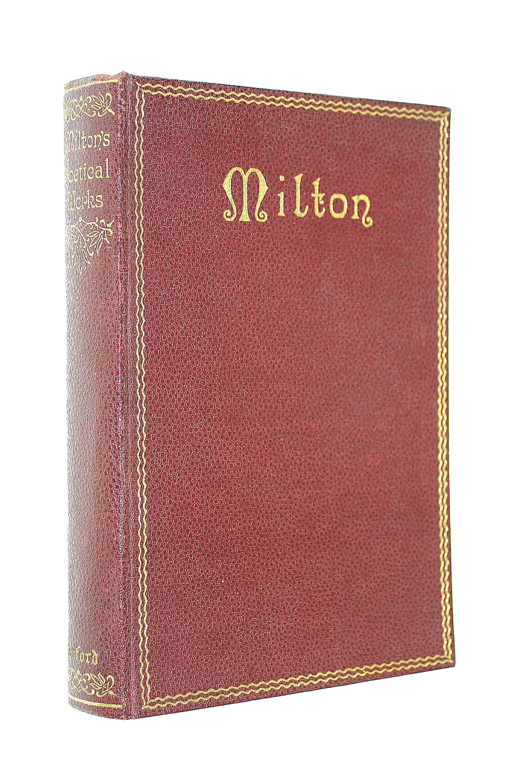 Image for The Poetical Works Of John Milton (New Edition With Translations Of The Italian , Latin And Greek Poems From The Columbia University Edition And A Readers Guide By W Skeat)