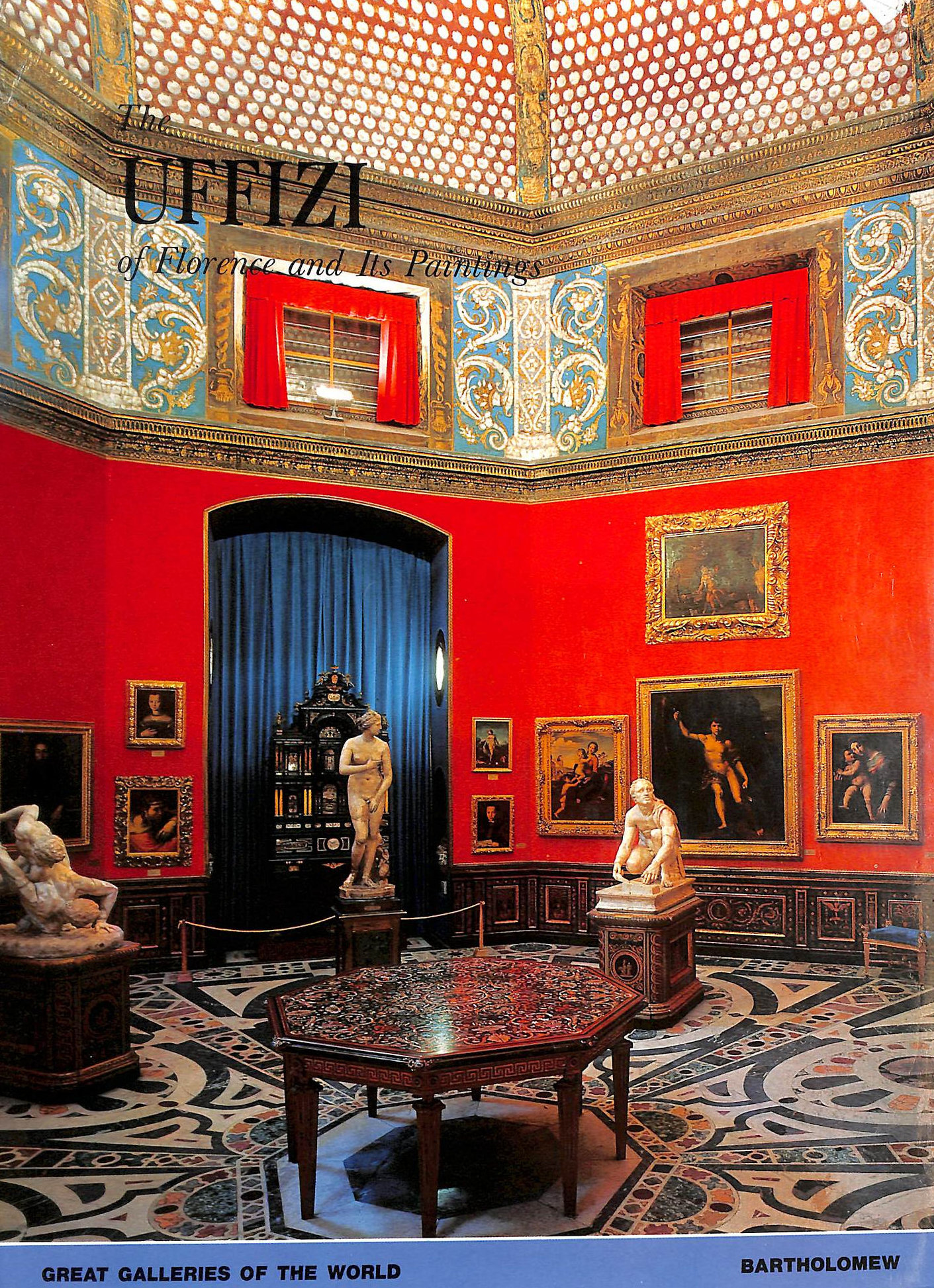 Image for Uffizi Of Florence And Its Paintings (Great Galleries Of The World)