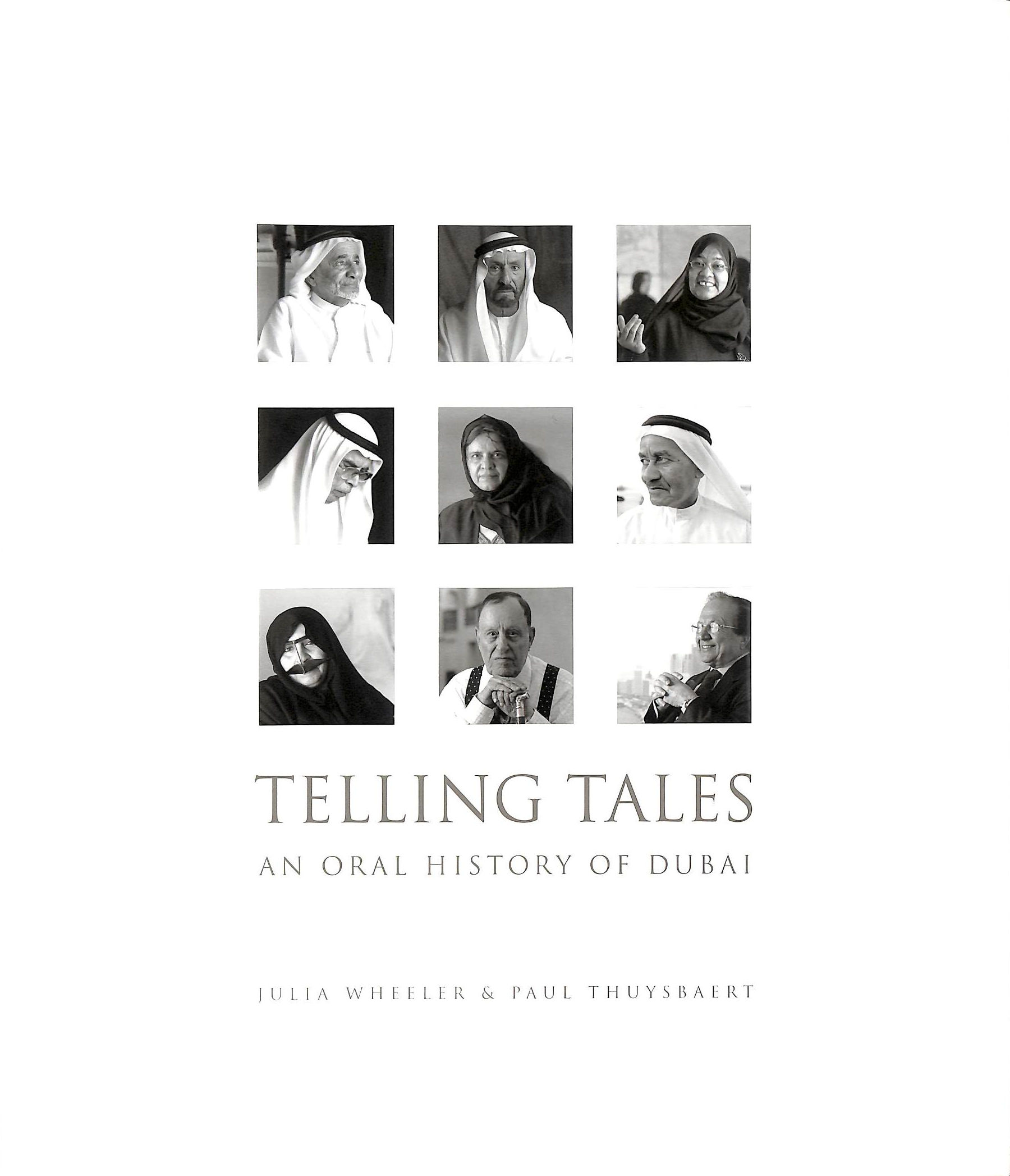 Image for Telling Tales: An Oral History Of Dubai